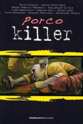 porco killer